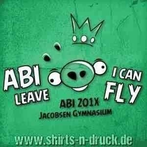 Abi Sprüche-Abi leave i can fly 2