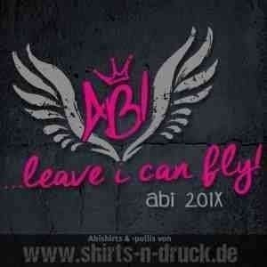 Abi T Shirt-Abi leave i can fly 3