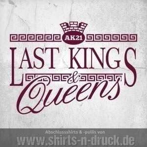 Abschluss Sprüche-Last Kings and Queens.