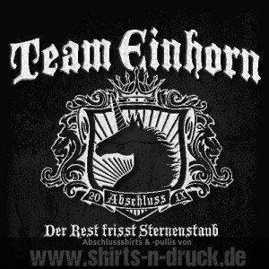 Abschluss spruche team einhorn von wwwshirts n druckde for Abschluss shirts sprüche