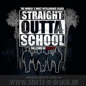 Abschluss T Shirts-Straight Outta School