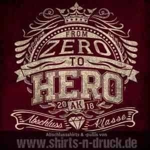 Abschluss T Shirts-From Zero to Hero