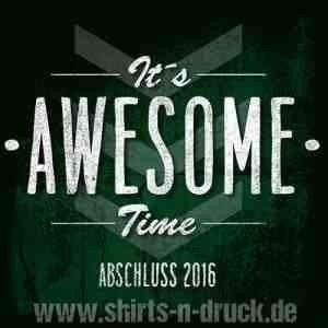 Abschluss T Shirts-Its Awesome Time