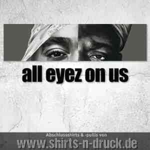 Abschlussmotto-all eyez on us
